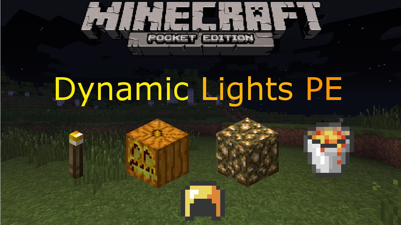 Dynamic Lights PE [0 12 x] - MCPE: Mods / Tools - Minecraft: Pocket