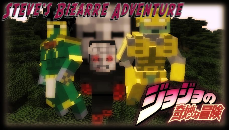 WIP] Steve's Bizarre Adventure - JojoBAdv 1 0 0 - 15th