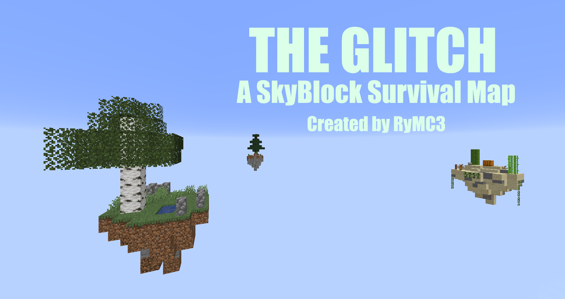 1 14 2] [Survival] The Glitch - A SkyBlock Survival Map