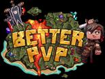 BetterPvP