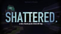 shatteredThumbnail