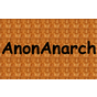 View AnonAnarch's Profile