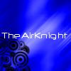 View TheAirKnight's Profile