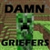 View GrieferCreeper's Profile