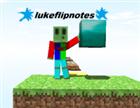 View LukeFlipNotes's Profile