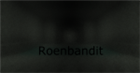 View Roenbandit's Profile