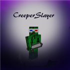 View CreeperSlayer231's Profile