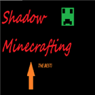 View ShadowMinecrafting's Profile