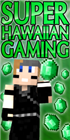 View SuperHawaiianGamer's Profile