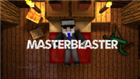 View MasterBlaster9's Profile