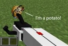View PotatOSinMinecraft's Profile