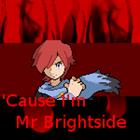 View MrBrightsideX11's Profile
