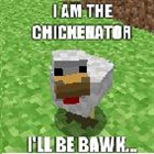 View Chickenator's Profile