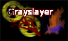 View Grayslayer's Profile