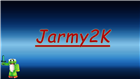 View Jarmy2K's Profile