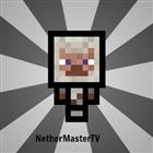 View NetherMasterTV's Profile