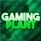 View GamingPlant's Profile