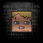 View TropicBootleg's Profile