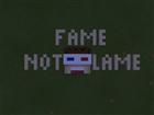 View FameNotLame's Profile