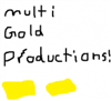 View MultiGoldProductions's Profile