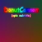 View DonutCannon's Profile